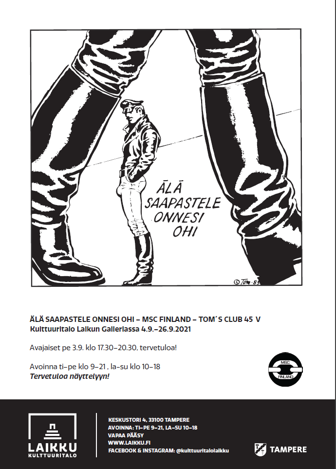 Tom of Finlandin tussilla piirtämässä julisteessa nahkaan pukeutunut mies näkyy saappaiden välistä.